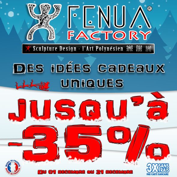 promotion -35% sculptures Fenua Factory